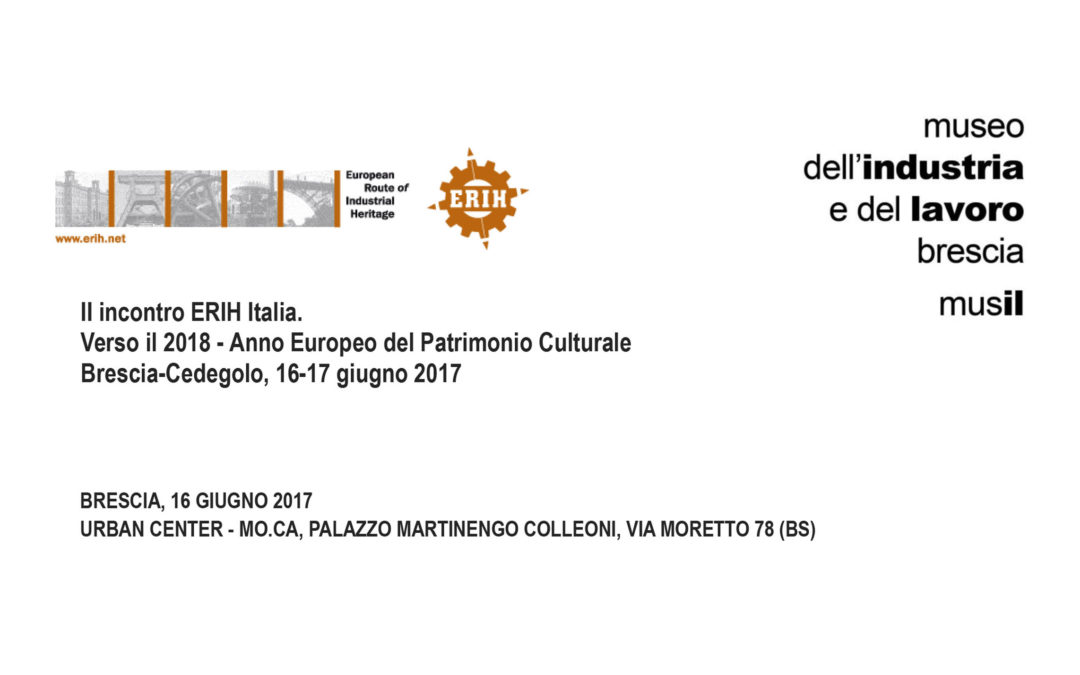 Meeting italiano della rete ERIH al Musil di Brescia
