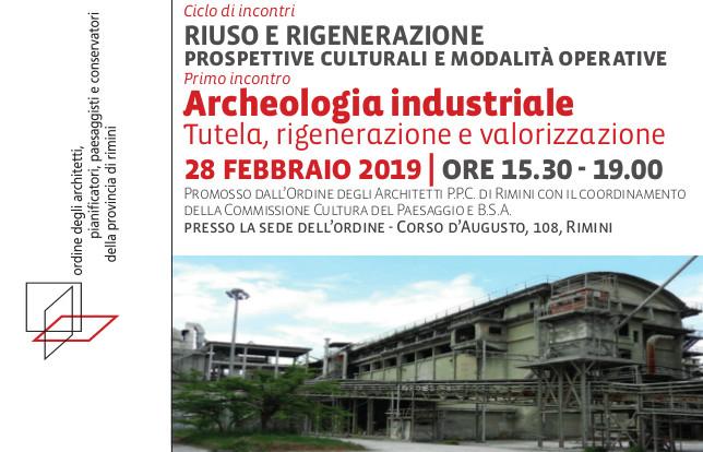Incontro Archeologia Industriale all'Ordine degli Architetti di Rimini